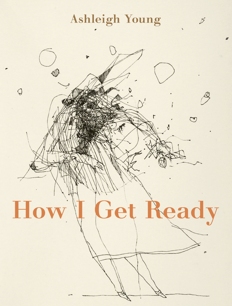 Book cover for How I Get Ready by Ashleigh Young